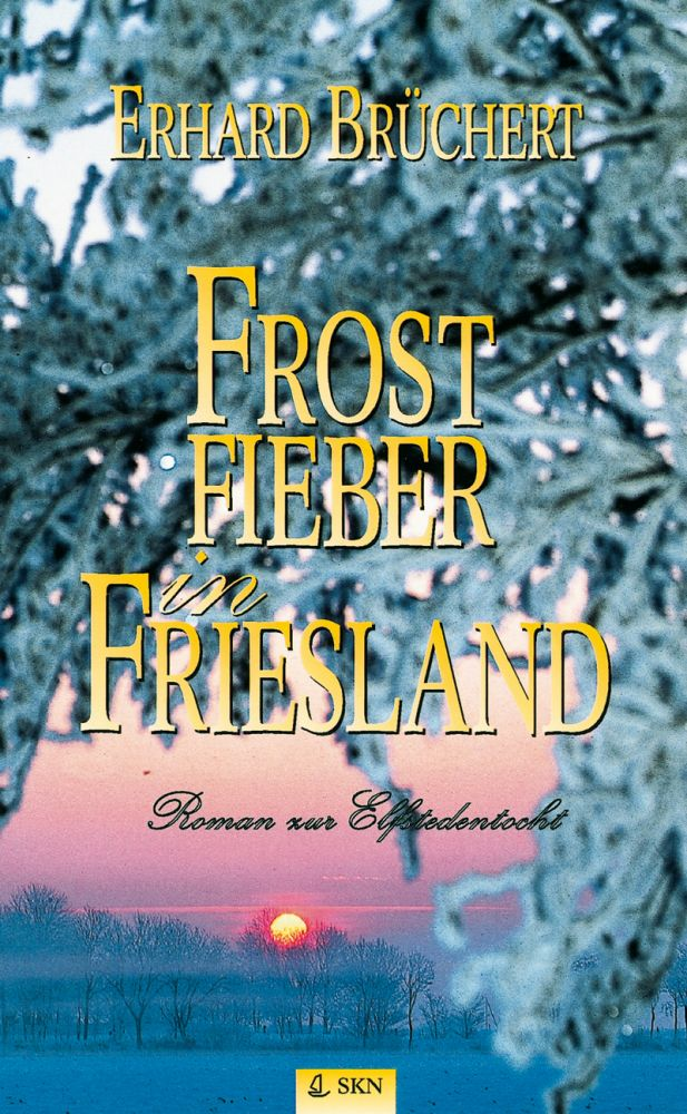Frostfieber in Friesland