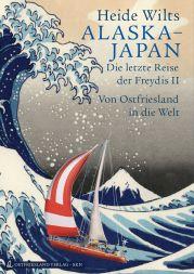Alaska - Japan Die letzte Reise der Freydis II