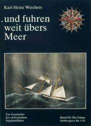 ...und fuhren weit übers Meer Bd. III