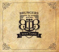CD Brungers & Band: Wiet Land