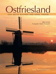 Ostfriesland - Das Weite suchen und Nähe finden