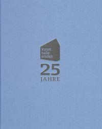 25 Jahre Kunsthalle Emden