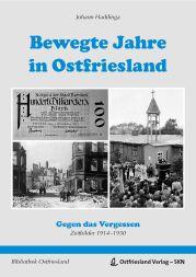 Bewegte Jahre in Ostfriesland